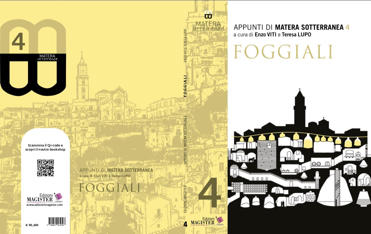 """pubblicatofoggiali,-il-quarto-volume-della-collana""""appunti-di-matera-sotterranea""""a-cura-di-enzo-viti-e-teresa-lupo"""