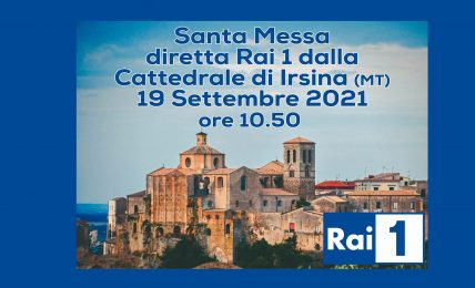 domenica-19-settembre,-su-raiuno-la-santa-messa-in-diretta-dalla-cattedrale-di-irsina-(mt)